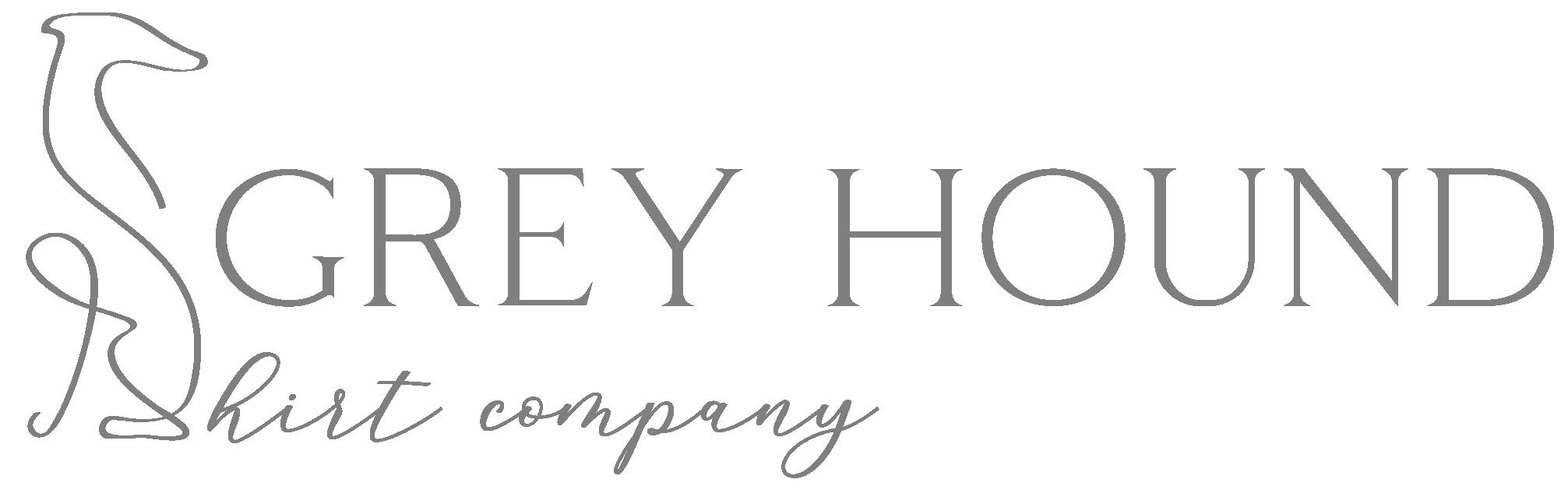 Grey Hound Shirt Company